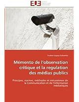 Memento de L Observation Critique Et La Regulation Des Medias Publics (Omn.Univ.Europ.)