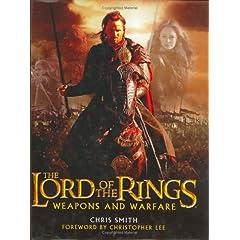 【クリックで詳細表示】The Lord of the Rings: Weapons and Warfare : An Illustrated Guide to the Battles, Armies and Armor of Middle-Earth [ハードカバー]