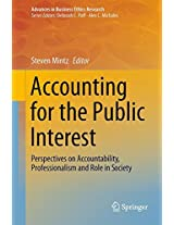 Accounting for the Public Interest: Perspectives on Accountability, Professionalism and Role in Society (Advances in Business Ethics Research)