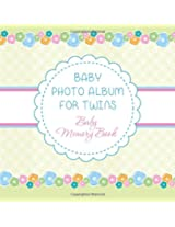 Baby Photo Album for Twins: Baby Memory Book