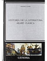 Historia de la literatura Arabe clasica/ History of Classical Arabic Literature