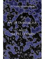 An 14 tairseacha agus na trí codáin (Irish Edition)