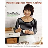 Harumi's Japanese Home Cooking: Simple, Elegant Recipes for Contemporary TastesHarumi Kurihara�ɂ��