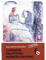 Cuidados paliativos / Palliative Care: Avance Sin Final / Progress Without End