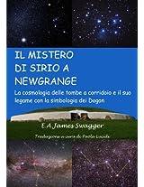 IL MISTERO DI SIRIO A NEWGRANGE: La cosmologia delle tombe a corridoio  e il suo legame con la  simbologia dei Dogon