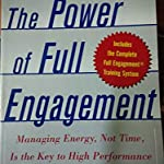 The Power of Full engagament