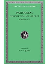 Description of Greece - Books 6-8 21 (Elis Ii Achaia Arcadia) L272 V 3 (Trans. Jones)(Greek): 003 (Loeb Classical Library)