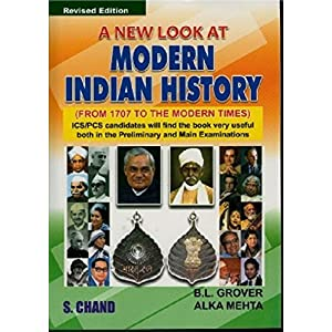 A New Look at Modern Indian History: Form 1707 To The Modern Times