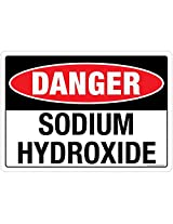 DANGER: Sodium Hydroxide, (SS117-A5PC-01), Material: 3M Self Adhesive Polycarbonate