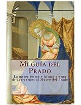 Mi guía del Prado (Lecturas hispánicas nº 15) (Spanish Edition)