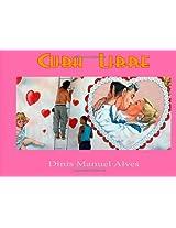 Cuba Libre: Spanish Edition: Volume 1 (Photographarte)