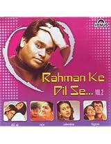 Rahman Ke Dil Se... Vol - 2 (A.R.Rahman/ Oscar winner for Slumdog Millionaire / Indian Music)