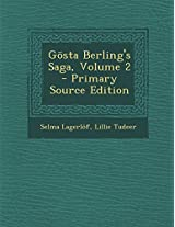 Gosta Berling's Saga, Volume 2 - Primary Source Edition