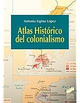 Atlas Histórico del colonialismo (Atlas Historicos)