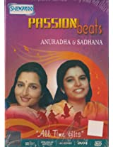 Passion Beats: Anuradha and Sadhana All Time Hits Songs