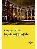 Prag und seine Merkwürdigkeiten (German Edition)