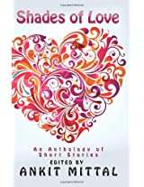 Shades of Love: An Anthology of Short Stories