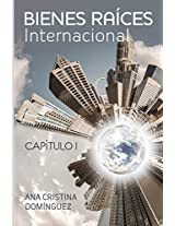 Bienes raíces internacional / International Real Estate: Volume 1 (Bienes Raices Internacional)