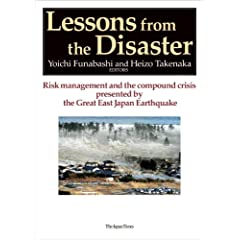 Lessons from the Disaster