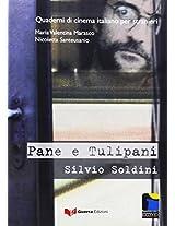 Quaderni DI Cinema Italiano: Pane E Tulipani
