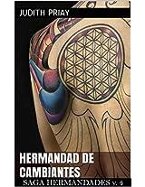 Hermandad de cambiantes: Bestseller mundial (Saga Hermandades (finalizada) nº 4) (Spanish Edition)