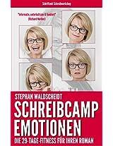 Schreibcamp: Emotionen: Die 29-Tage-Fitness für Ihren Roman (German Edition)