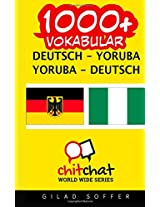 1000+ Deutsch - Yoruba Yoruba - Deutsch Vokabular