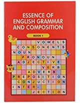 Essence of English Grammar & Composition 1