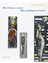 Alfonso Mangone: Myths, Mythologies and Stories