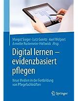 Digital lernen - evidenzbasiert pflegen: Neue Medien in der Fortbildung von Pflegefachkräften