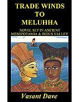 Trade winds to Meluhha