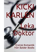 Leka Doktor: Erotisk Romantik från Balder Books (Swedish Edition)