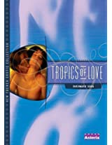 Tropics of Love: Intimate Sins