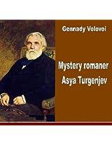 Mystery romaner Asya Turgenjev. Analys av chiffertexten.