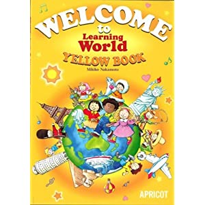 WELCOME to Learning World YELLOW BOOK—テキスト(付録My Book)