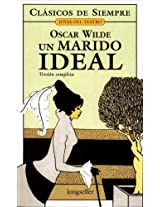 Un marido ideal / An Ideal Husband (Clasicos De Siempre)