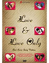 Love & Love Only