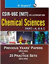 CSIR - UGC NET: Chemical Sciences Previous Papers (Solved) and 25 Practice Sets