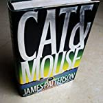 James Patterson's Cat and Mouse ( Hardcover )