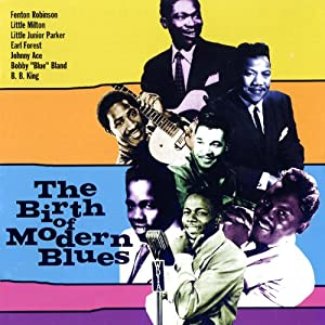 The Birth Of Modern Blues