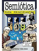 Semiotica  para principiantes / Semiotics for Beginners
