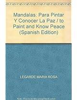 Mandalas de Bolsillo: Para Pintar y Conocer La Paz