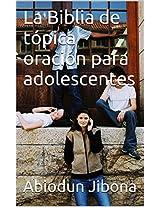 Las Biblia de Tópica Oración Para Adolescentes (Spanish Edition)