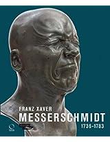 Franz Xaver Messerschmidt 1736-1783