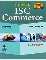 ISC Commerce Class XI - Vol. 1