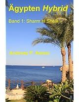 Sharm el Sheik: Der persönliche Reiseführer (Ägypten Hybrid 1) (German Edition)