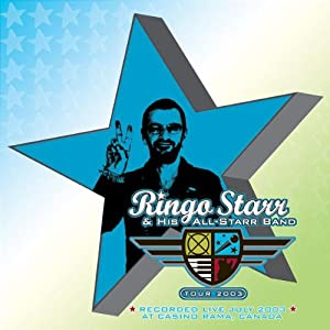 Ringo Starr & His All-Starr Band Live 2003