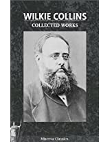 Collected Works of Wilkie Collins