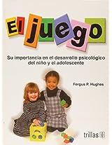El juego/ The game: Su Importancia En El Desarrollo Psicologico Del Nino Y El Adolescente/ Its Importance in the Psychological Development of Children and Adolescents