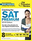 Cracking the SAT Premium Edition with 8 Practice Tests, 2015 (College Test Preparation)